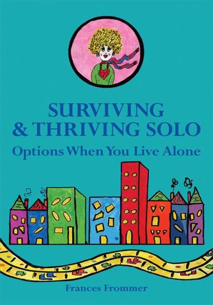 Surviving & Thriving Solo