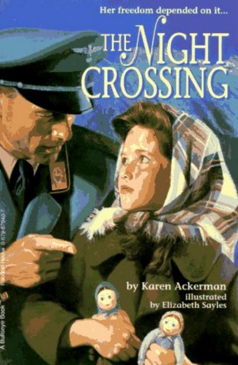 The Night Crossing By: Karen Ackerman