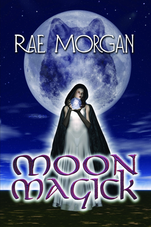 Moon Magick By: Rae Morgan