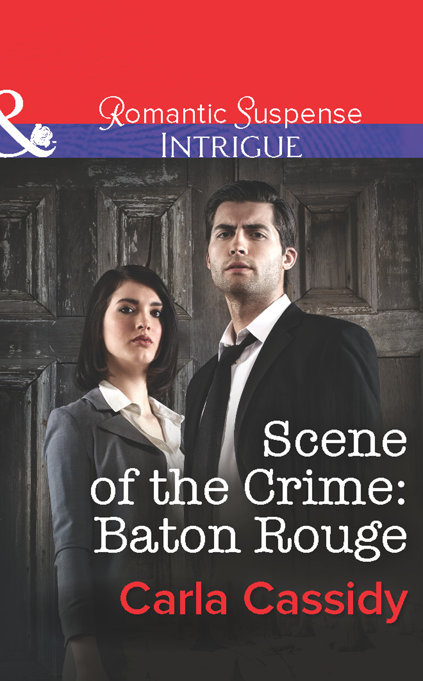 Scene of the Crime: Baton Rouge (Mills & Boon Intrigue)