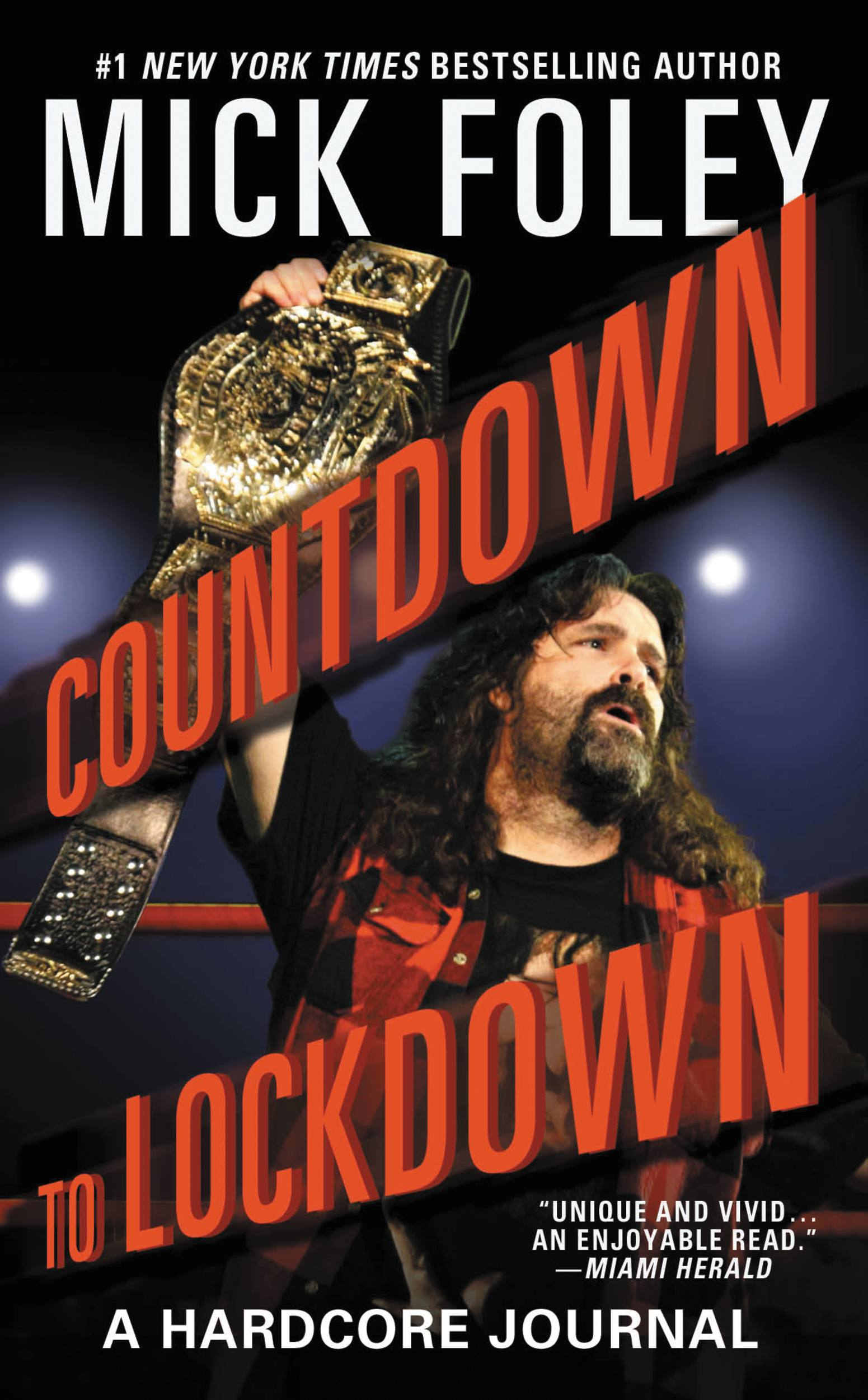 Countdown to Lockdown By: Mick Foley