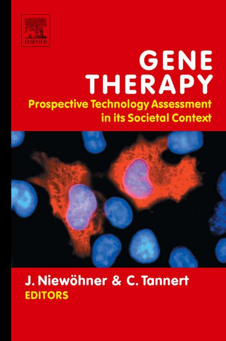 Gene Therapy: Prospective Technology assessment in its societal context: Prospective Technology assessment in its societal context