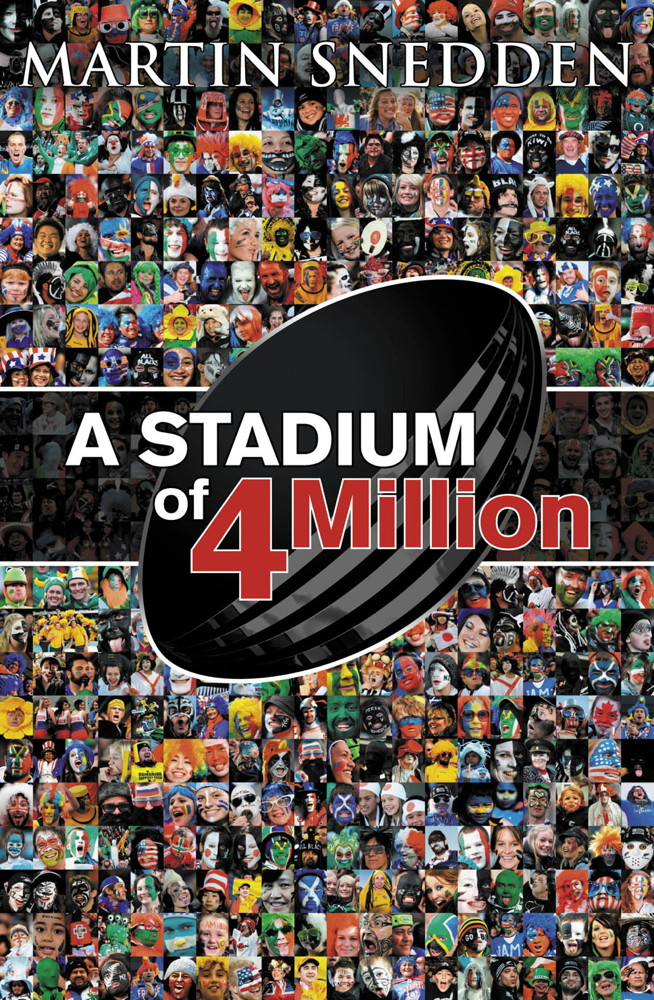 A Stadium of 4 Million By: Martin Snedden