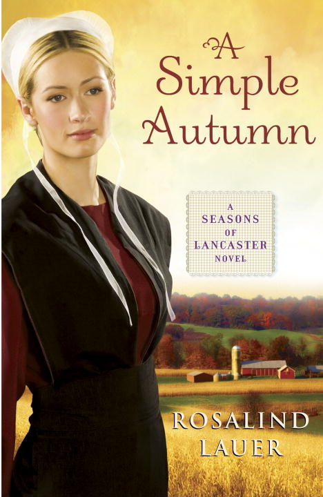 A Simple Autumn By: Rosalind Lauer