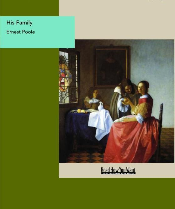 His Family By: Ernest Poole