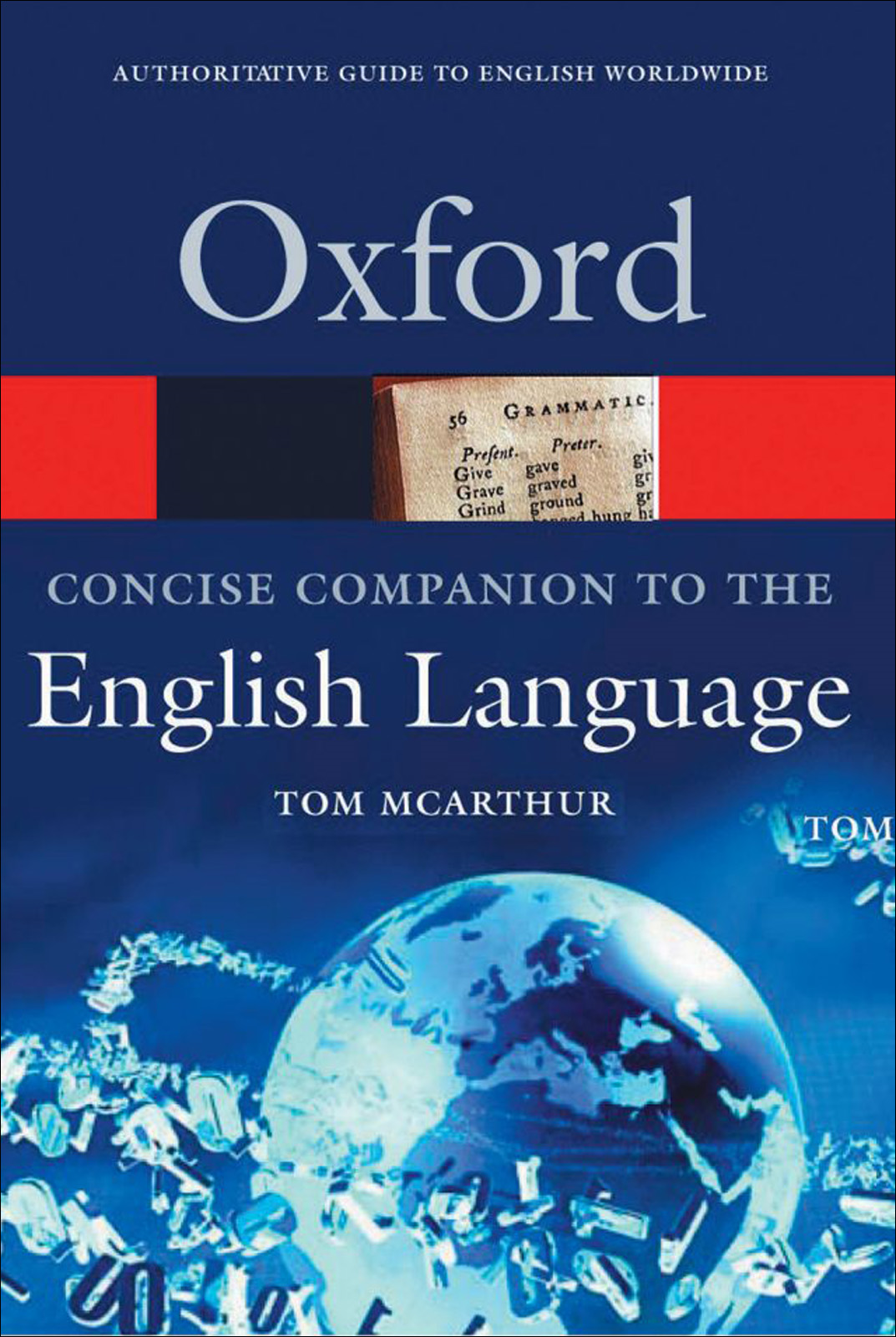 Concise Oxford Companion to the English Language By: