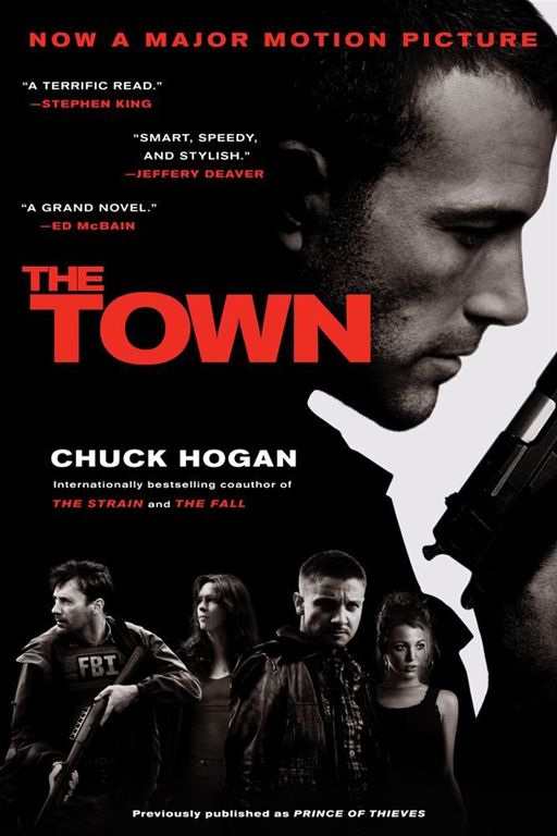 The Town By: Chuck Hogan