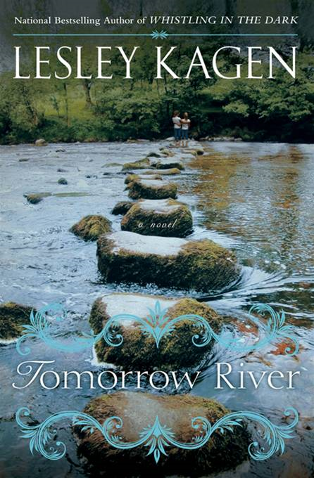 Tomorrow River By: Lesley Kagen