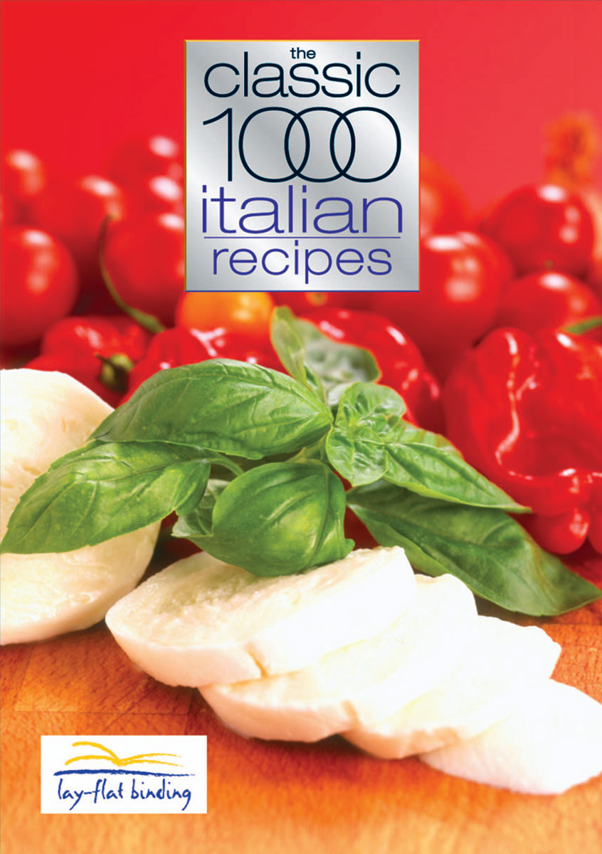 Classic 1000 Italian Recipes
