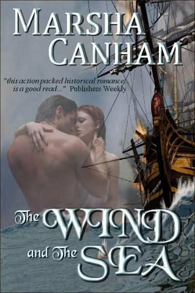 The Wind and the Sea By: Marsha Canham