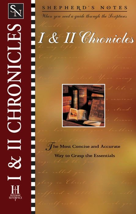 Shepherd's Notes: I & II Chronicles