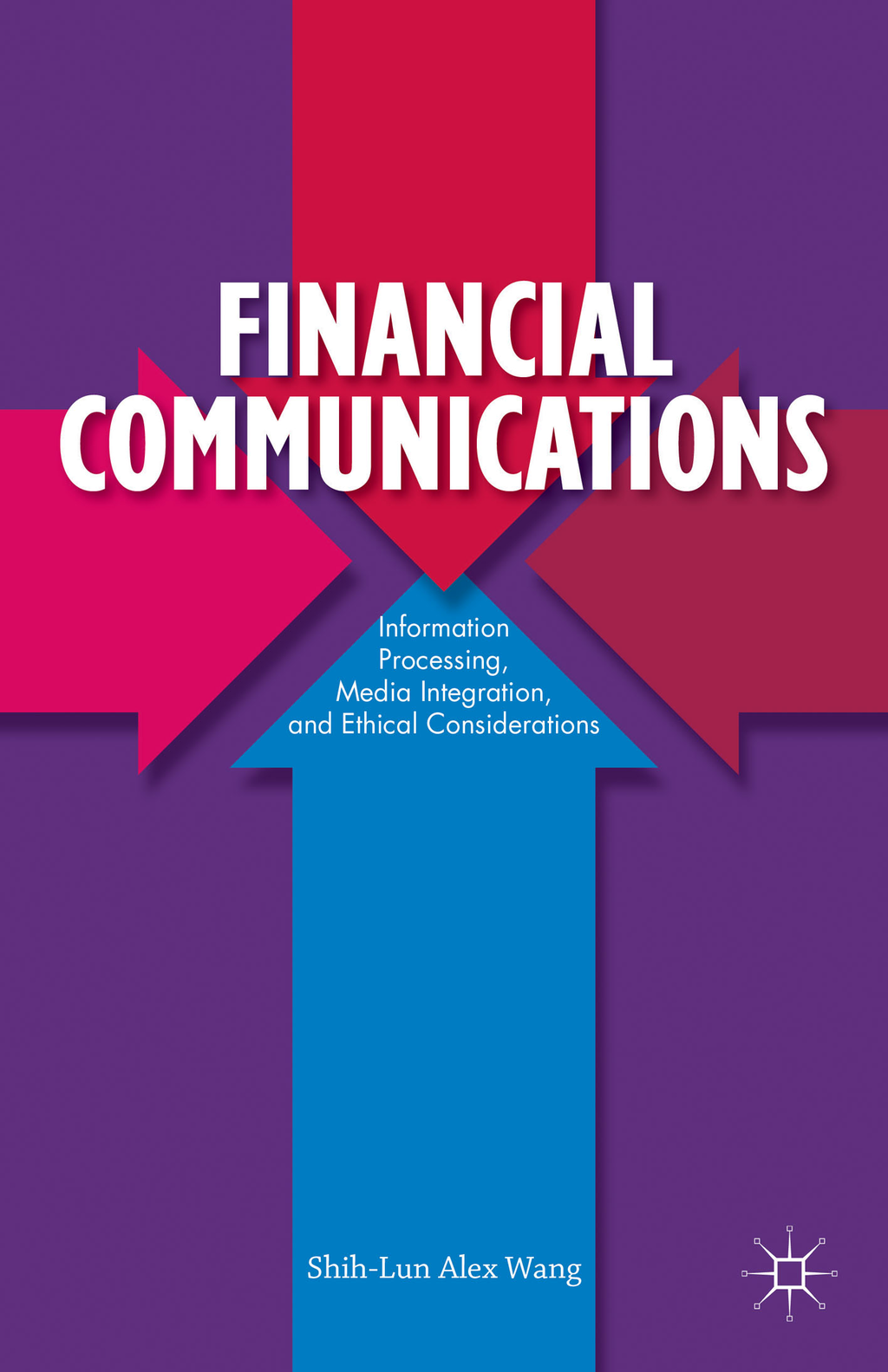 Financial Communications Information Processing,  Media Integration,  and Ethical Considerations