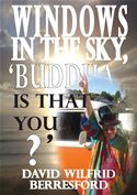 online magazine -  Windows in the Sky, 'Buddha is that you?'