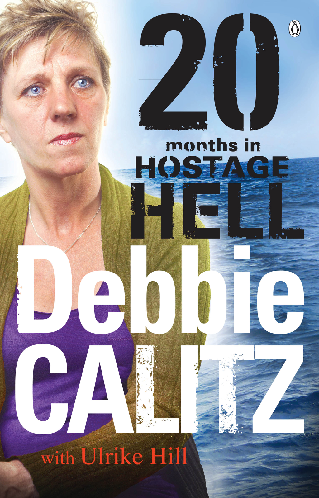 Debbie Calitz - 20 Months in Hostage Hell