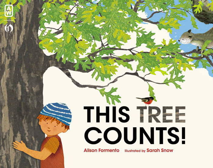 This Tree Counts! By: Alison Formento,Sarah Snow
