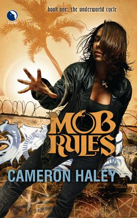 Mob Rules By: Cameron Haley
