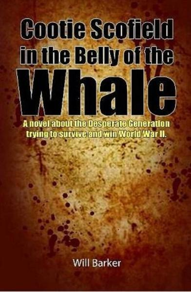Cootie Scofield in the Belly of the Whale By: Will Barker