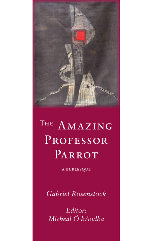 The Amazing Professor Parrot: A Burlesque