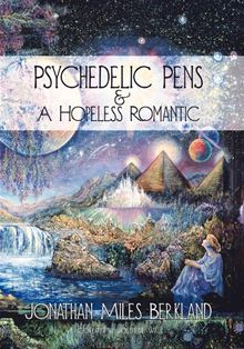 Psychedelic Pens & A Hopeless Romantic