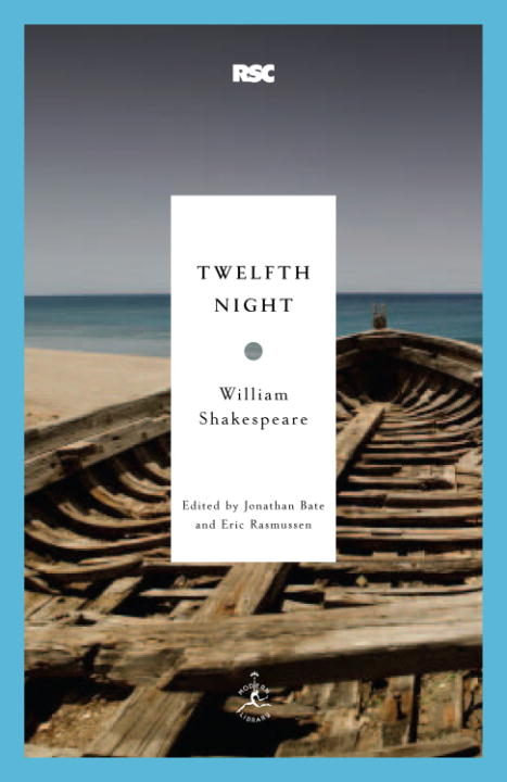 Twelfth Night By: William Shakespeare