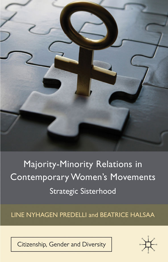 Majority-Minority Relations in Contemporary Women's Movements Strategic Sisterhood