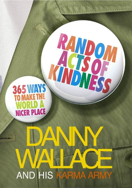 Random Acts Of Kindness 365 Ways to Make the World a Nicer Place