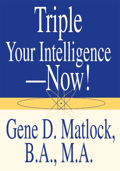 Triple Your Intelligence - Now!