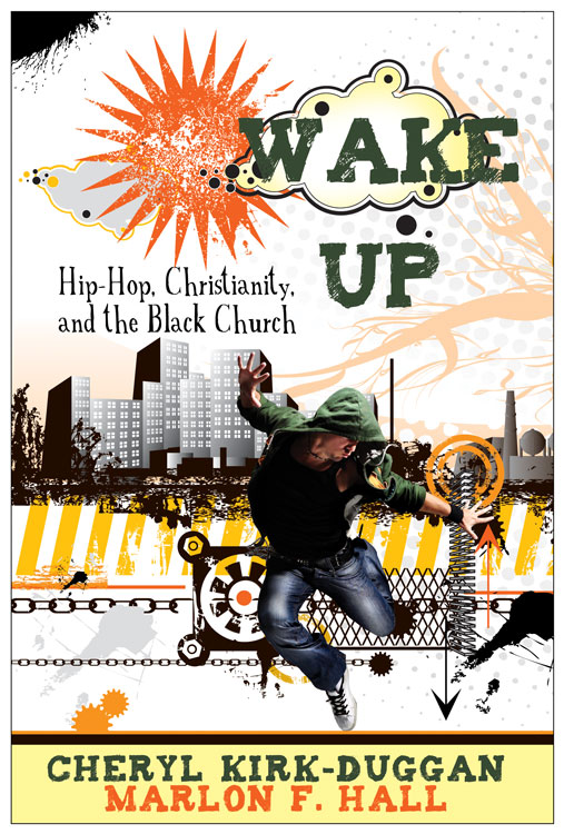 Wake Up By: Cheryl A. Kirk-Duggan,Marlon Hall