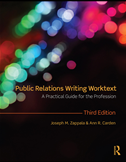 Public Relations Writing Worktext: A Practical Guide For The Profession: