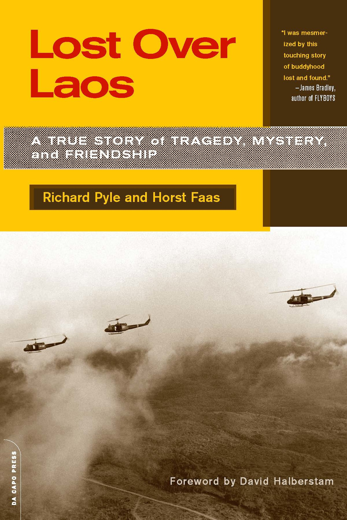 Lost Over Laos: A True Story Of Tragedy, Mystery, And Friendship By: Horst Faas,Richard Pyle