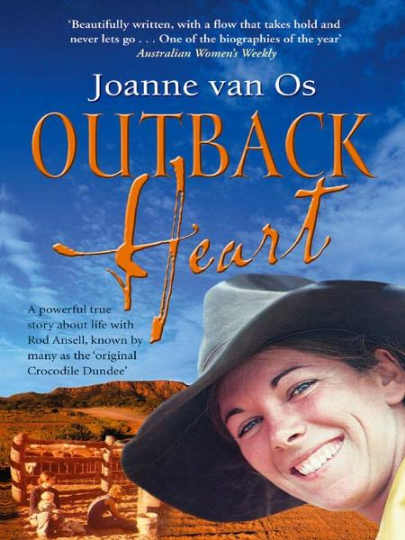 Outback Heart By: Joanne Van Os
