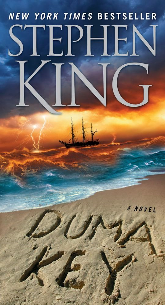 Duma Key: A Novel By: Stephen King
