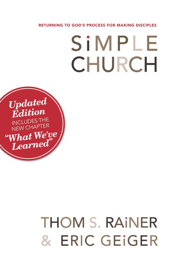 Simple Church By: Eric Geiger,Thom S. Rainer
