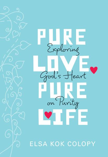 Pure Love, Pure Life By: Elsa Kok   Colopy