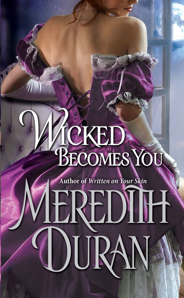 Wicked Becomes You By: Meredith Duran