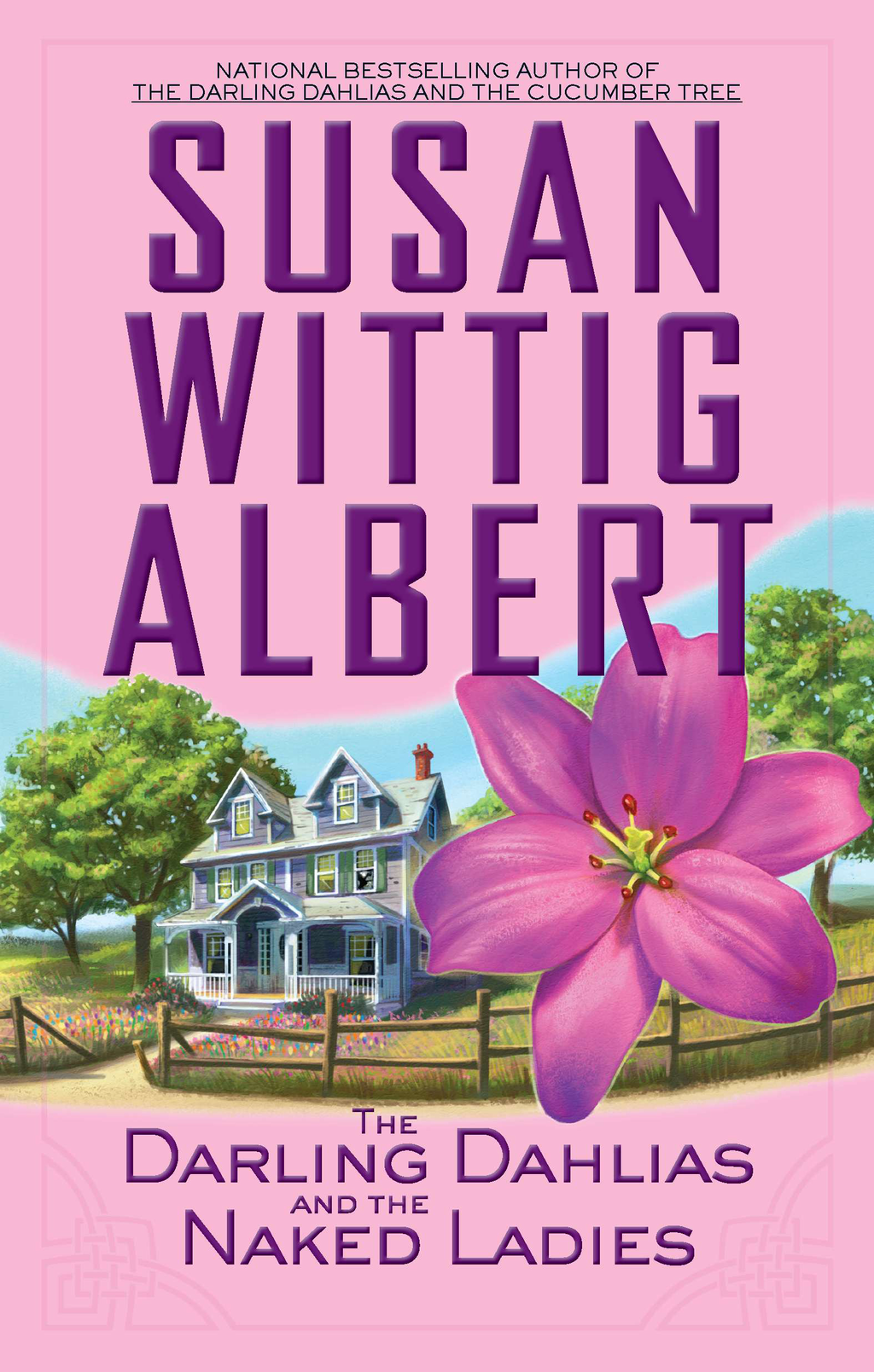 The Darling Dahlias and the Naked Ladies By: Susan Wittig Albert