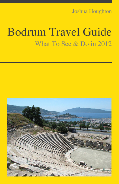 Bodrum, Turkey Travel Guide - What To See & Do
