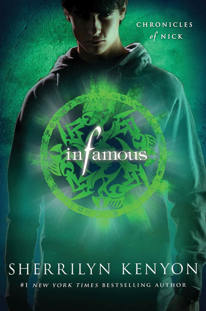 Infamous By: Sherrilyn Kenyon