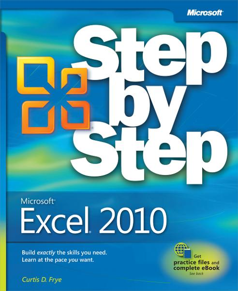 Microsoft® Excel® 2010 Step by Step