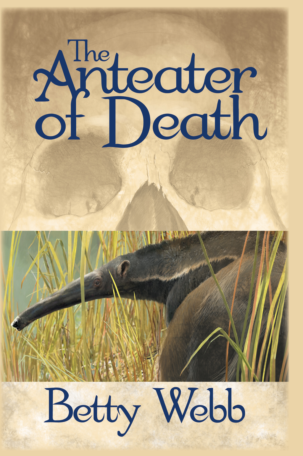 The Anteater of Death By: Betty Webb