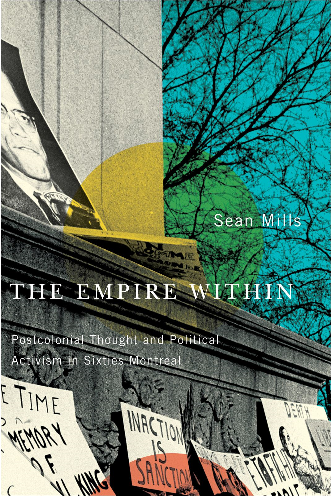 The Empire Within By: Sean Mills