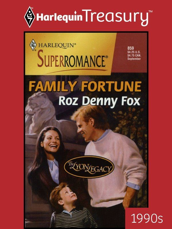 Family Fortune By: Roz Denny Fox