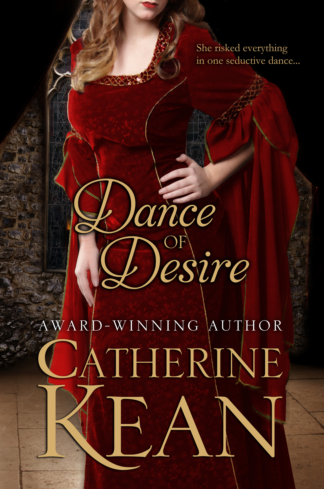 Dance of Desire By: Catherine Kean