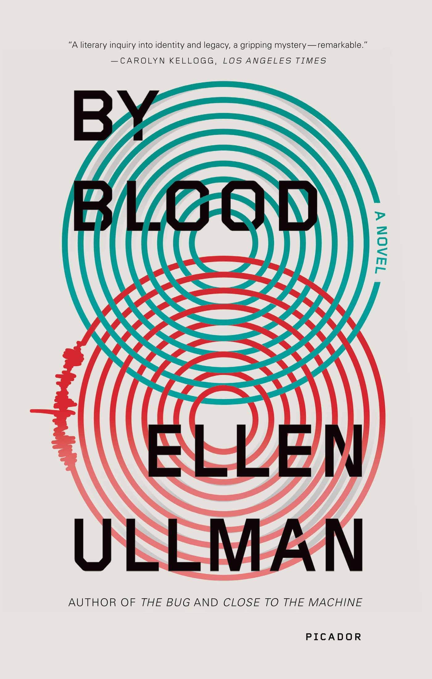 By Blood By: Ellen Ullman