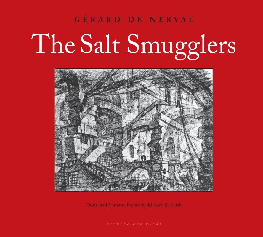 The Salt Smugglers By: Gerard de Nerval