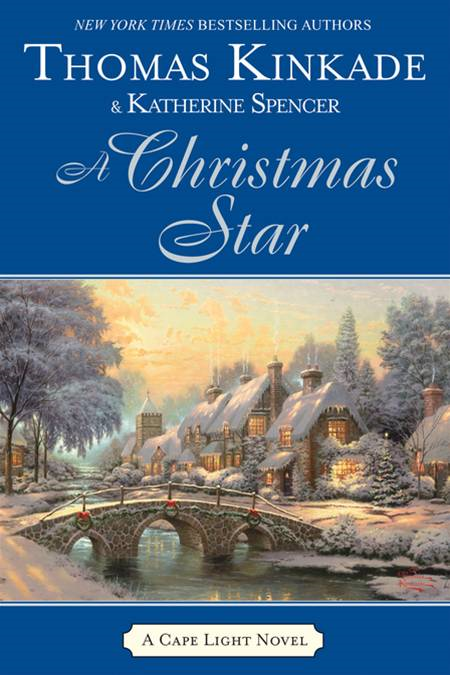 A Christmas Star By: Katherine Spencer,Thomas Kinkade