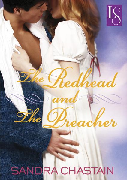 The Redhead and the Preacher By: Sandra Chastain