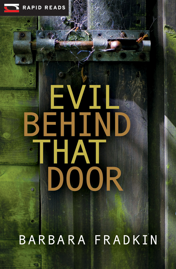 Evil Behind That Door By: Barbara Fradkin