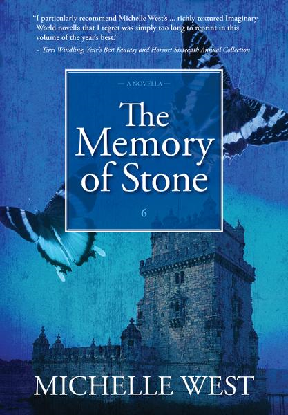 The Memory of Stone By: Michelle West