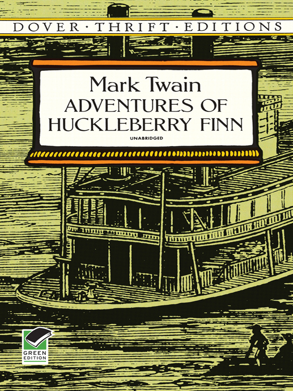Adventures of Huckleberry Finn By: Mark Twain